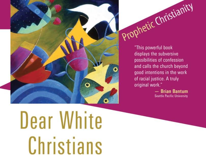 Dear White Christians cover by Jennifer Harvey